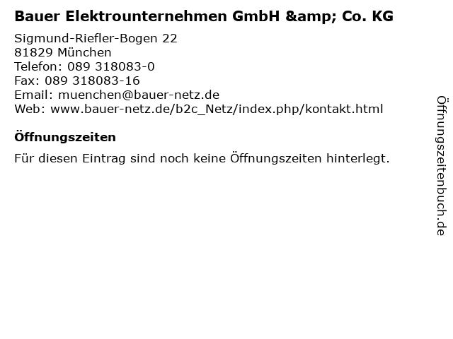 Bauer Elektrounternehmen GmbH & Co. KG in München: Adresse und Öffnungszeiten