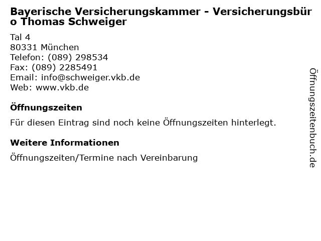 Bayerische Versicherungskammer - Versicherungsbüro Thomas Schweiger in München: Adresse und Öffnungszeiten