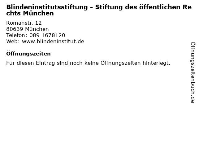 Blindeninstitutsstiftung - Stiftung des öffentlichen Rechts München in München: Adresse und Öffnungszeiten