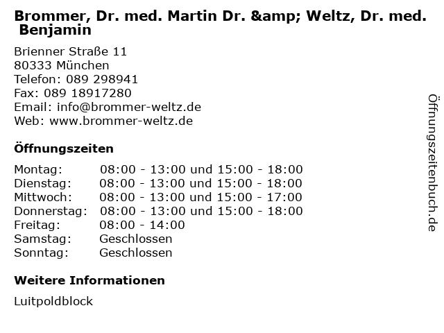 Brommer, Dr. med. Martin Dr. & Weltz, Dr. med. Benjamin in München: Adresse und Öffnungszeiten