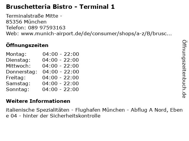 Bruschetteria Bistro - Terminal 1 in München: Adresse und Öffnungszeiten