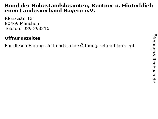 Bund der Ruhestandsbeamten, Rentner u. Hinterbliebenen Landesverband Bayern e.V. in München: Adresse und Öffnungszeiten