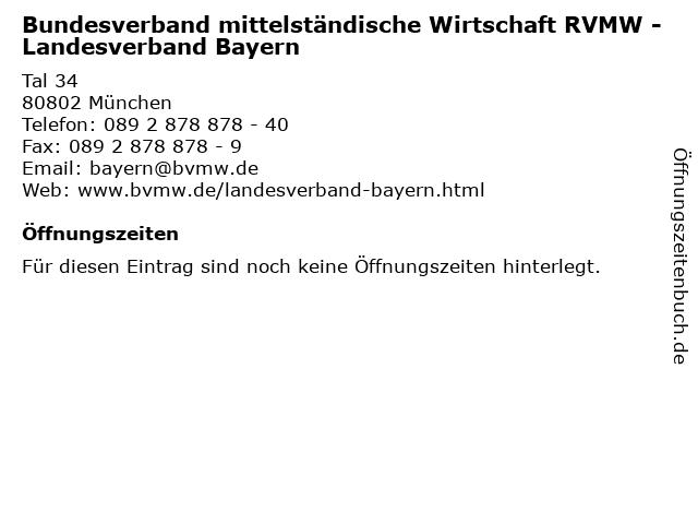 Bundesverband mittelständische Wirtschaft RVMW - Landesverband Bayern in München: Adresse und Öffnungszeiten