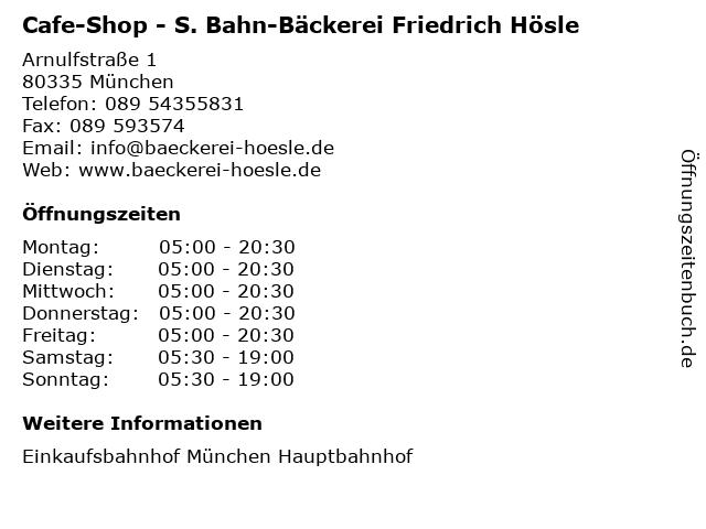 Cafe-Shop - S. Bahn-Bäckerei Friedrich Hösle in München: Adresse und Öffnungszeiten