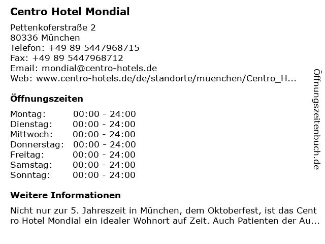Centro Hotel Mondial in München: Adresse und Öffnungszeiten