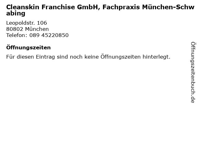Cleanskin Franchise GmbH, Fachpraxis München-Schwabing in München: Adresse und Öffnungszeiten