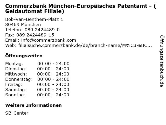 Commerzbank München-Europäisches Patentamt - (Geldautomat Filiale) in München: Adresse und Öffnungszeiten