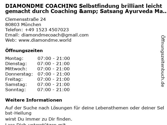 DIAMONDME COACHING Selbstfindung brilliant leicht gemacht durch Coaching & Satsang Ayurveda Massage Therapie Enneagramm in München: Adresse und Öffnungszeiten