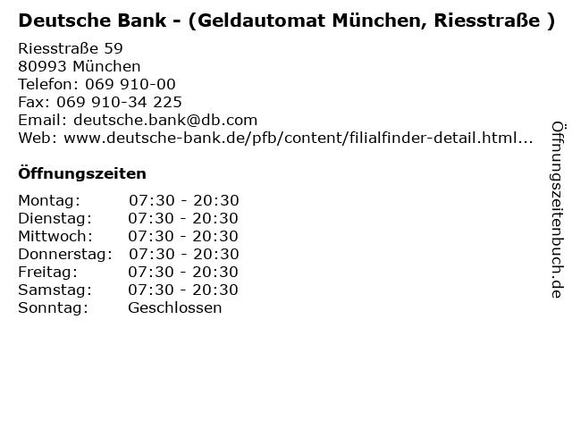 Deutsche Bank - (Geldautomat München, Riesstraße ) in München: Adresse und Öffnungszeiten
