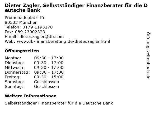 Dieter Zagler, Selbstständiger Finanzberater für die Deutsche Bank in München: Adresse und Öffnungszeiten