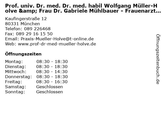 Dr. Wolfgang Müller-Holve & Dr. Gabriele Mühlbauer in München: Adresse und Öffnungszeiten