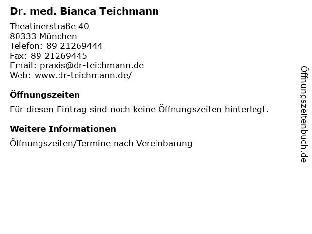 Dr. med. Bianca Teichmann in München: Adresse und Öffnungszeiten