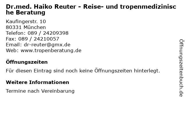 Dr.med. Haiko Reuter - Reise- und tropenmedizinische Beratung in München: Adresse und Öffnungszeiten
