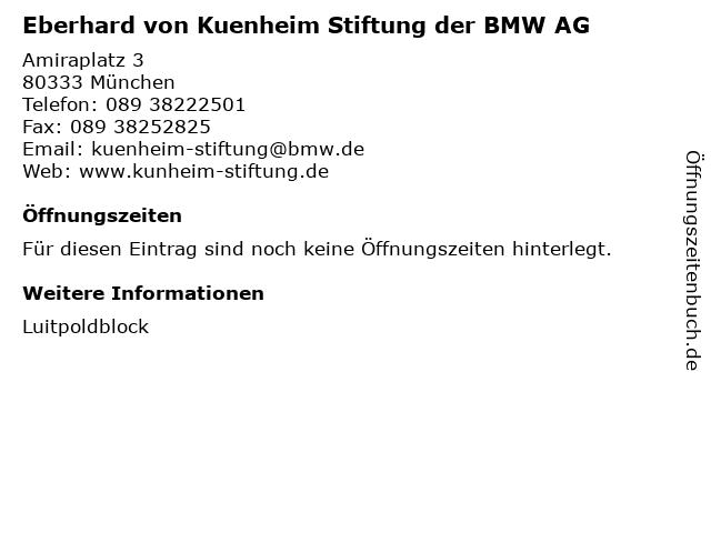 Eberhard von Kuenheim Stiftung der BMW AG in München: Adresse und Öffnungszeiten