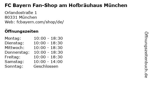 FC Bayern Fan-Shop am Hofbräuhaus München in München: Adresse und Öffnungszeiten