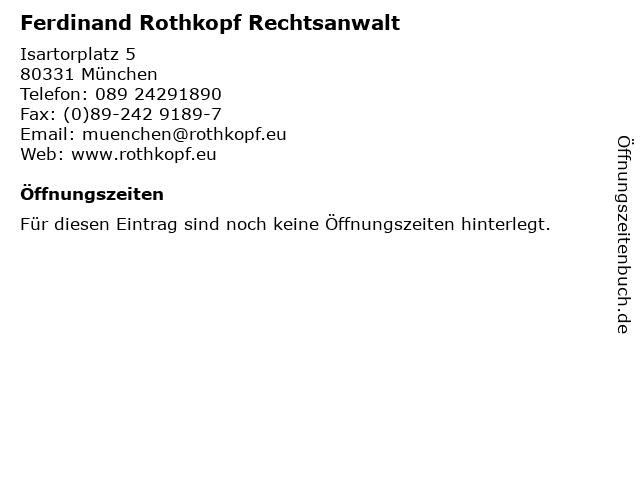 Ferdinand Rothkopf Rechtsanwalt in München: Adresse und Öffnungszeiten