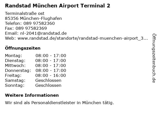 Randstad München Airport Terminal 2 in München-Flughafen: Adresse und Öffnungszeiten