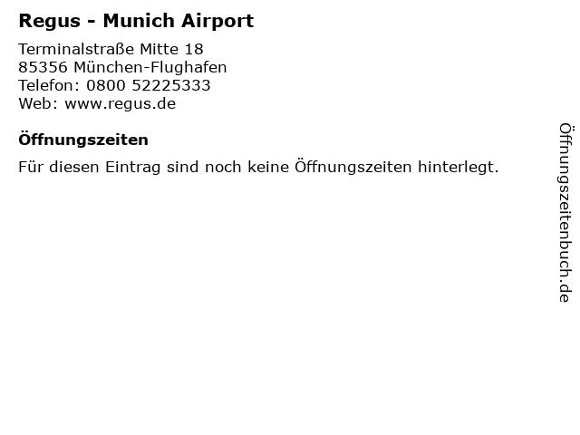 Regus - Munich Airport in München-Flughafen: Adresse und Öffnungszeiten