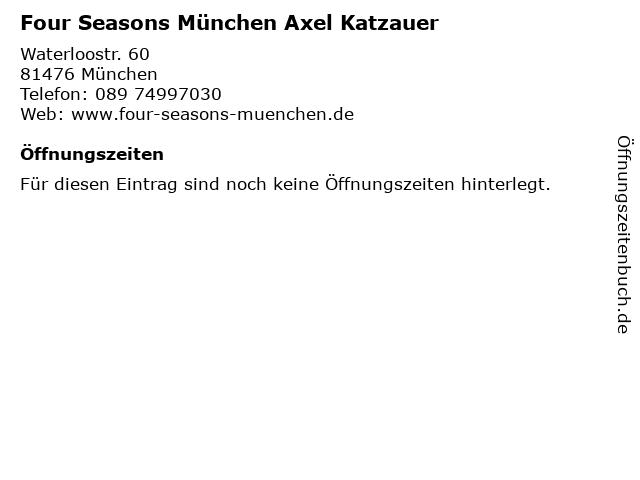 Four Seasons München Axel Katzauer in München: Adresse und Öffnungszeiten