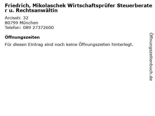 Friedrich, Mikolaschek Wirtschaftsprüfer Steuerberater u. Rechtsanwältin in München: Adresse und Öffnungszeiten
