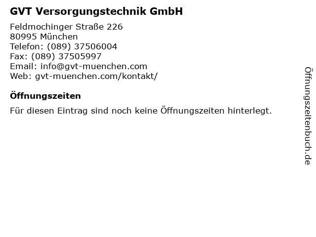 GVT Versorgungstechnik GmbH in München: Adresse und Öffnungszeiten
