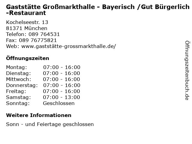 Gaststätte Großmarkthalle - Bayerisch /Gut Bürgerlich-Restaurant in München: Adresse und Öffnungszeiten