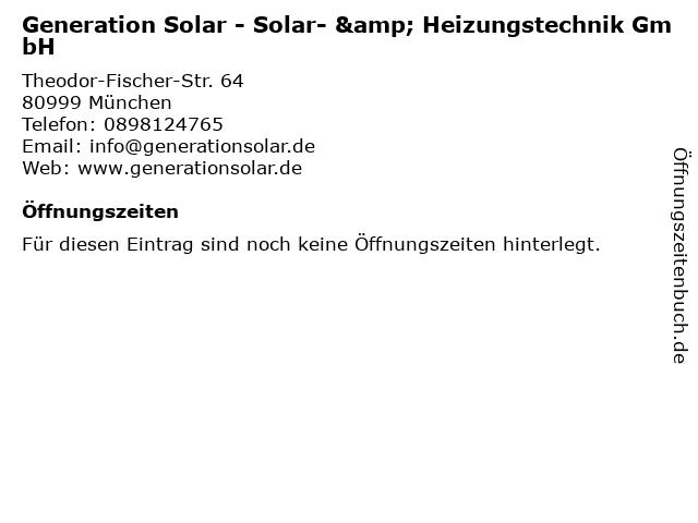 Generation Solar - Solar- & Heizungstechnik GmbH in München: Adresse und Öffnungszeiten