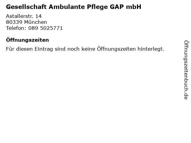 Gesellschaft Ambulante Pflege GAP mbH in München: Adresse und Öffnungszeiten