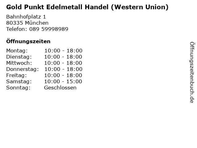 Gold Punkt Edelmetall Handel (Western Union) in München: Adresse und Öffnungszeiten