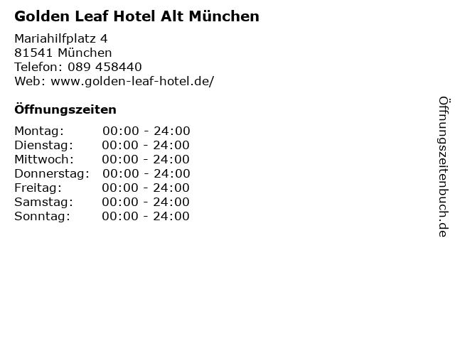 Golden Leaf Hotel Alt München in München: Adresse und Öffnungszeiten