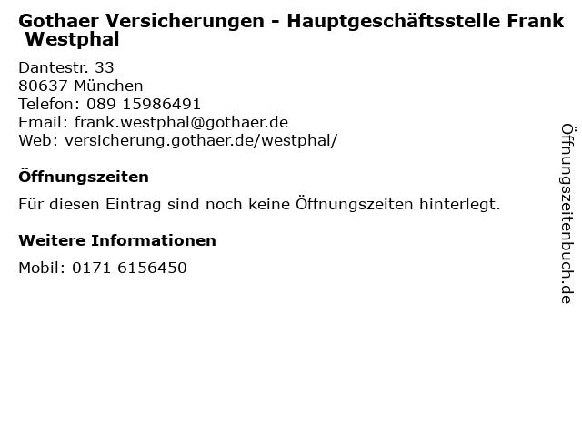 Gothaer Versicherungen - Hauptgeschäftsstelle Frank Westphal in München: Adresse und Öffnungszeiten