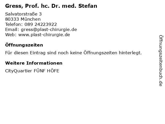 Gress, Prof. hc. Dr. med. Stefan in München: Adresse und Öffnungszeiten