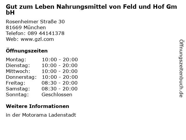 Gut zum Leben Nahrungsmittel von Feld und Hof GmbH in München: Adresse und Öffnungszeiten