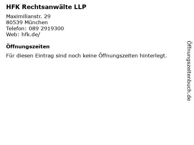 HFK Rechtsanwälte LLP in München: Adresse und Öffnungszeiten