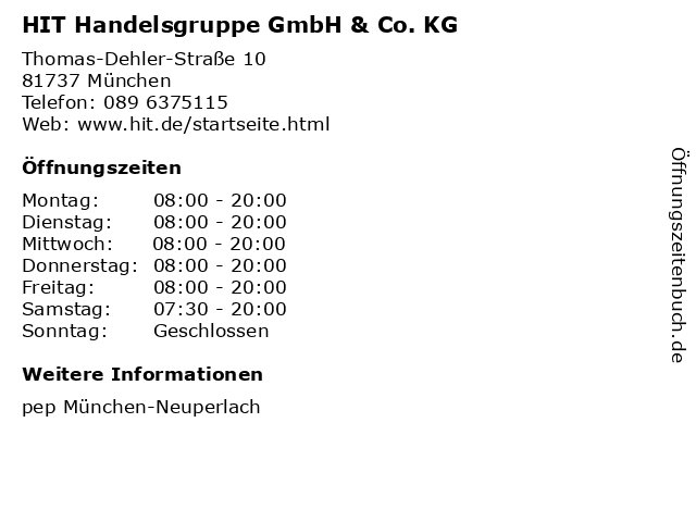HIT Handelsgruppe GmbH & Co. KG in München: Adresse und Öffnungszeiten