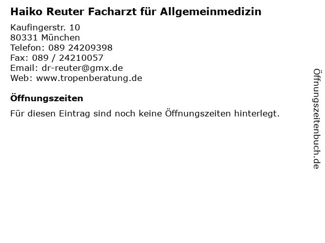 Haiko Reuter Facharzt für Allgemeinmedizin in München: Adresse und Öffnungszeiten