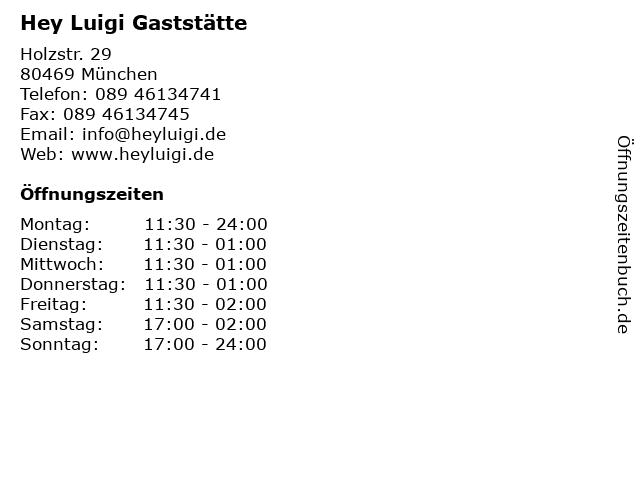 Hey Luigi Gaststätte in München: Adresse und Öffnungszeiten