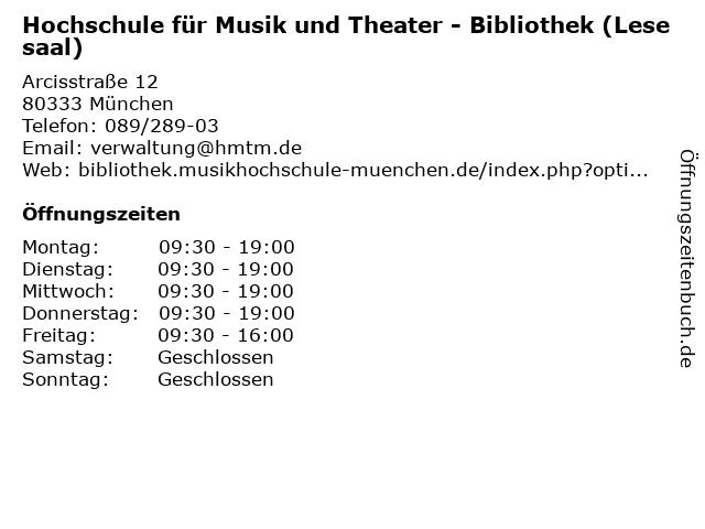 Hochschule für Musik und Theater - Bibliothek (Lesesaal) in München: Adresse und Öffnungszeiten