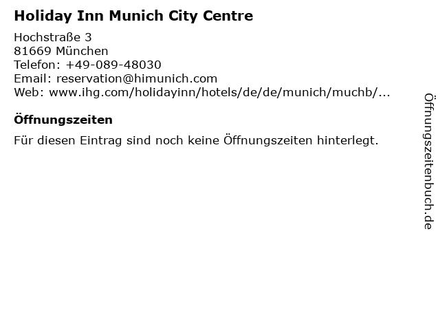 Holiday Inn Munich City Centre in München: Adresse und Öffnungszeiten