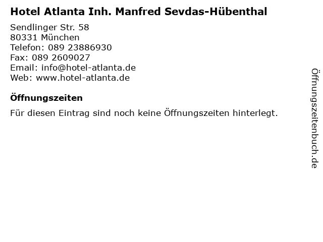 Hotel Atlanta Inh. Manfred Sevdas-Hübenthal in München: Adresse und Öffnungszeiten