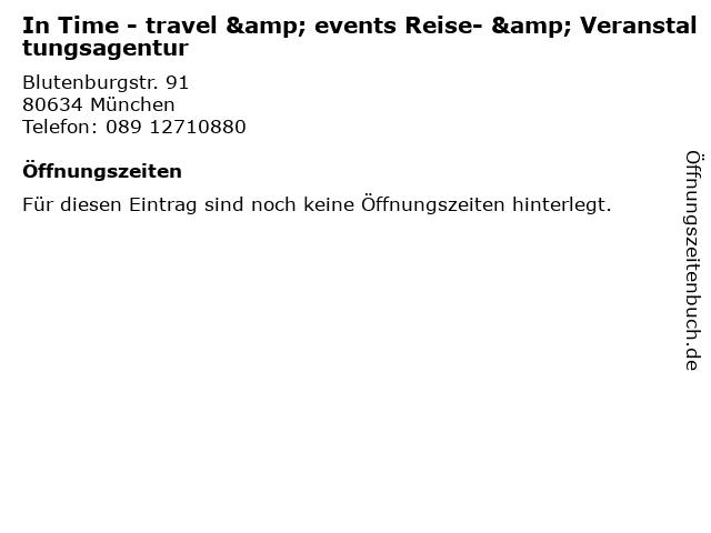 In Time - travel & events Reise- & Veranstaltungsagentur in München: Adresse und Öffnungszeiten
