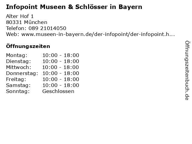 Infopoint Museen & Schlösser in Bayern in München: Adresse und Öffnungszeiten