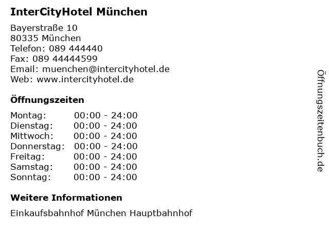 InterCityHotel München in München: Adresse und Öffnungszeiten
