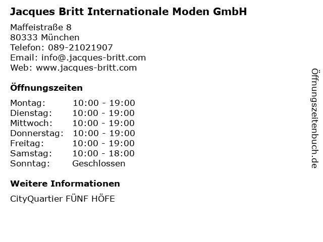 Jacques Britt Internationale Moden GmbH in München: Adresse und Öffnungszeiten