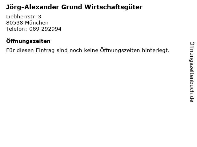 Jörg-Alexander Grund Wirtschaftsgüter in München: Adresse und Öffnungszeiten