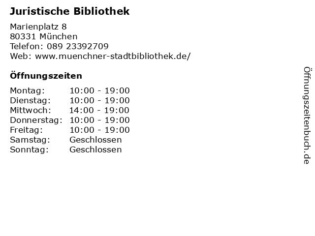 Juristische Bibliothek in München: Adresse und Öffnungszeiten