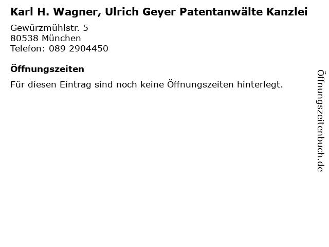 Karl H. Wagner, Ulrich Geyer Patentanwälte Kanzlei in München: Adresse und Öffnungszeiten
