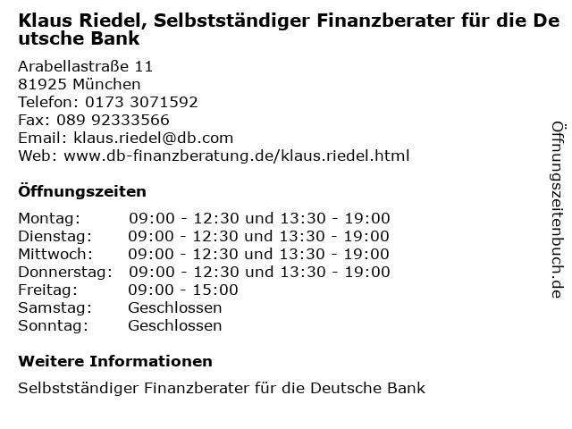 Klaus Riedel, Selbstständiger Finanzberater für die Deutsche Bank in München: Adresse und Öffnungszeiten