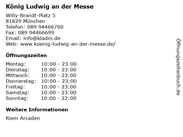 König Ludwig an der Messe in München: Adresse und Öffnungszeiten