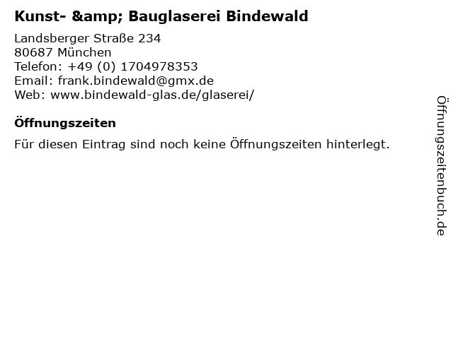 Kunst- & Bauglaserei Bindewald in München: Adresse und Öffnungszeiten